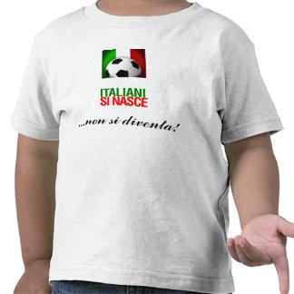 ITALIANI SI NASCE CAMISETA