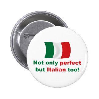 Italiano perfecto pin redondo 5 cm