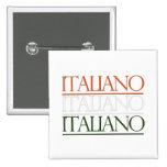 Italiano Pin Cuadrada 5 Cm