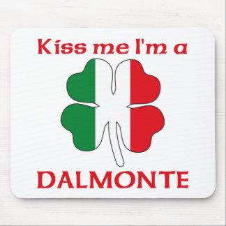 Italianos personalizada me besan que soy Dalmonte Alfombrillas De Raton