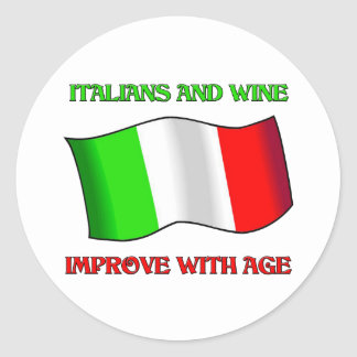 Italians And Wine, Improve With Age Classic Round Sticker
