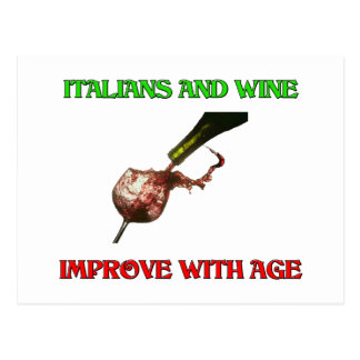 Italians And Wine Improve With Age Postcard