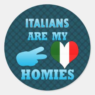 Italians are my Homies Classic Round Sticker