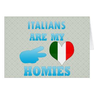 Italians are my Homies Greeting Card