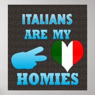 Italians are my Homies Poster