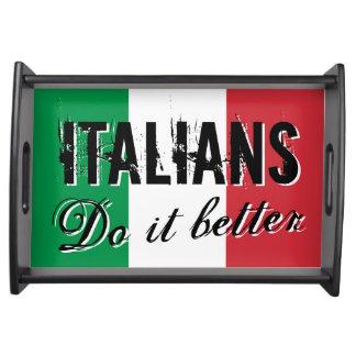 Italians do it better   Flag of Italy serving tray