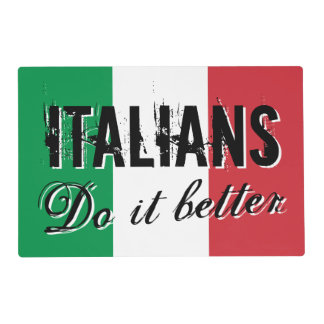 Italians do it better funny flag of italy placemat