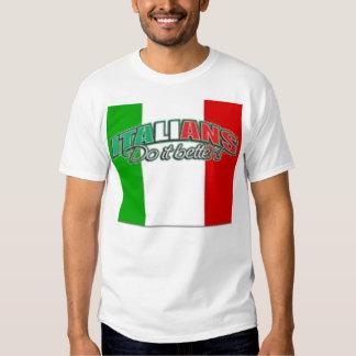 Italians Do it Better! Shirt
