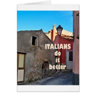 Italians DO it more better Card