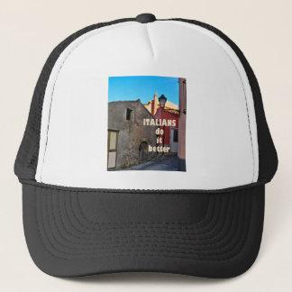 Italians DO it more better Trucker Hat