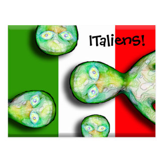 ITalienS are OUT OF THIS WORLD! Postcard