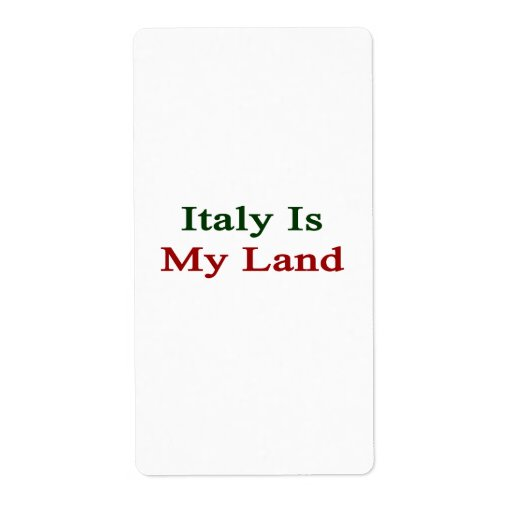 Italy Is My Land Shipping Label