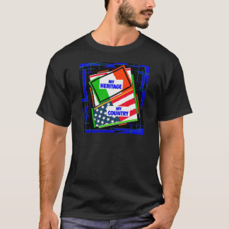 Italy,...my Heritage, USA,...my Country T-Shirt