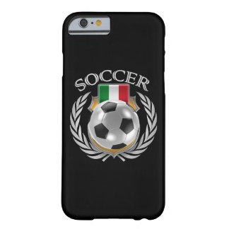Italy Soccer 2016 Fan Gear Barely There iPhone 6 Case