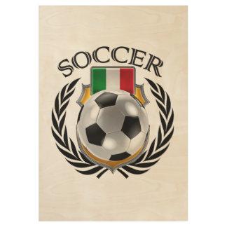 Italy Soccer 2016 Fan Gear Wood Poster