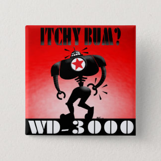 Itchy Bum? Pinback Button