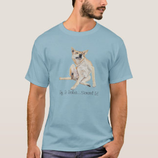 itchy dog scratching painting with funny slogan T-Shirt