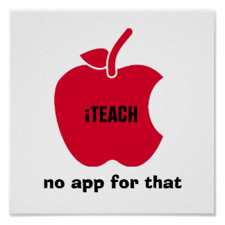 iTeach. No app for that Quote | Apple Art Print