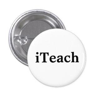 iTeach Pinback Button