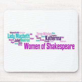Items inspired by the women of Shakespeare's stori Mouse Pad
