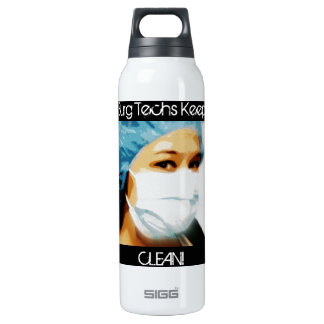 "Items ""Surg Techs Keep It Clean!"" Insulated Water Bottle"