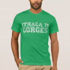 ITHACA IS GORGES T-Shirt