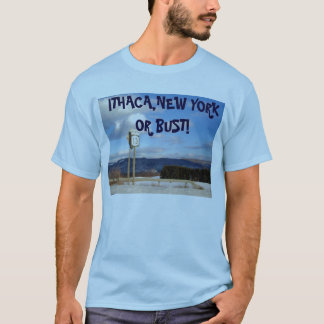 ITHACA,NEW YORK OR BUST! tee