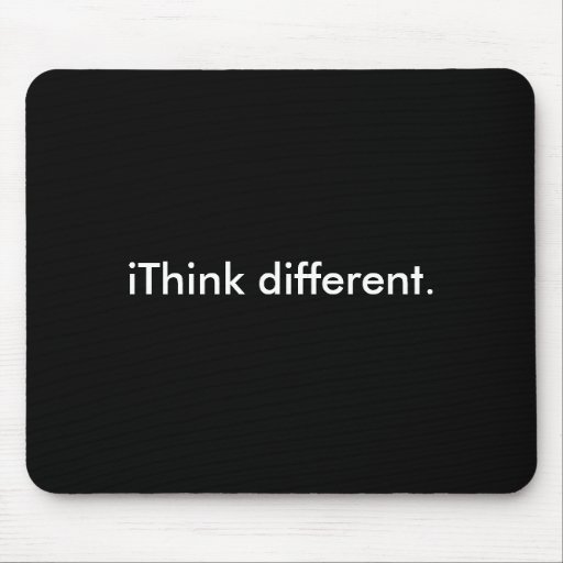 iThink different: White on Black Mouse Pads