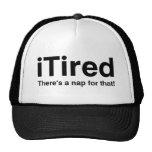 iTired - hay una siesta para eso Gorras