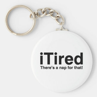 iTired - There's a nap for that Keychain