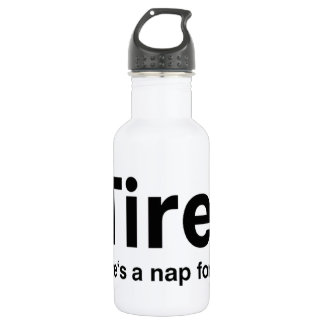 iTired - There's a nap for that 18oz Water Bottle