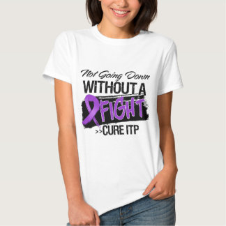 ITP Not Going Down Without a Fight T-Shirt