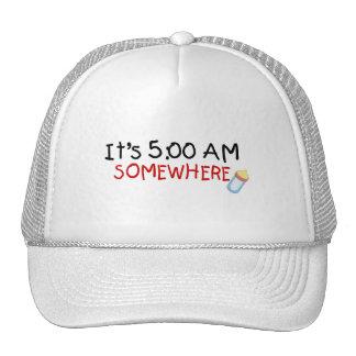 It's 5 Am Somewhere Trucker Hat