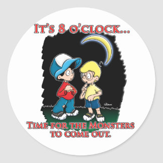 It's 8 o'clock, time for the monsters to come out classic round sticker
