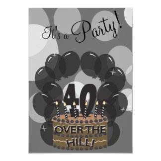 It's A 40th Over the Hill Birthday Party Card