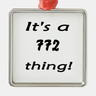 It's a 772 thing! christmas tree ornaments