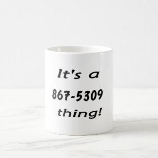 it's a 867-5309 thing coffee mug