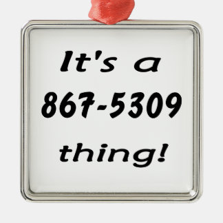 it's a 867-5309 thing christmas tree ornament