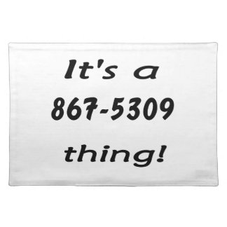 it's a 867-5309 thing placemat