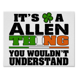 It's a ALLEN Thing You Wouldn't Understand. Poster
