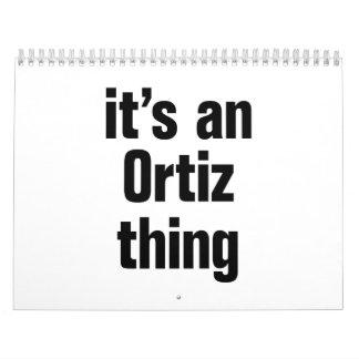 its a an ortiz thing calendar