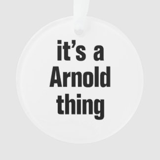 its a arnold thing