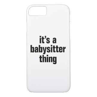 its a babysitter thing iPhone 8/7 case