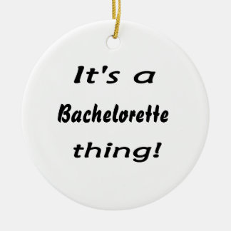 It's a bachelorette thing! Double-Sided ceramic round christmas ornament