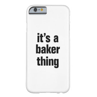 its a baker thing barely there iPhone 6 case