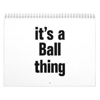 its a ball thing calendar