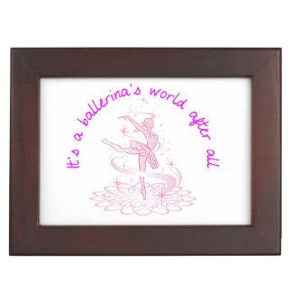 It's a ballerina's world after all keepsake box