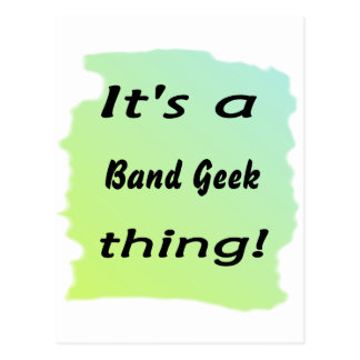 It's a band geek thing postcard