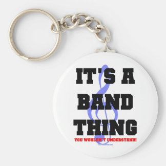 It's A Band Thing Keychain