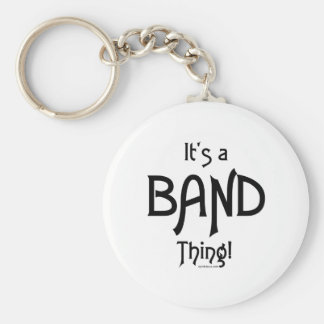 It's a Band Thing! Keychain